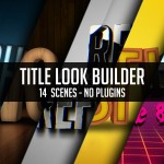 14组3D文字场景动画AE模板 Videohive Title Look Builder